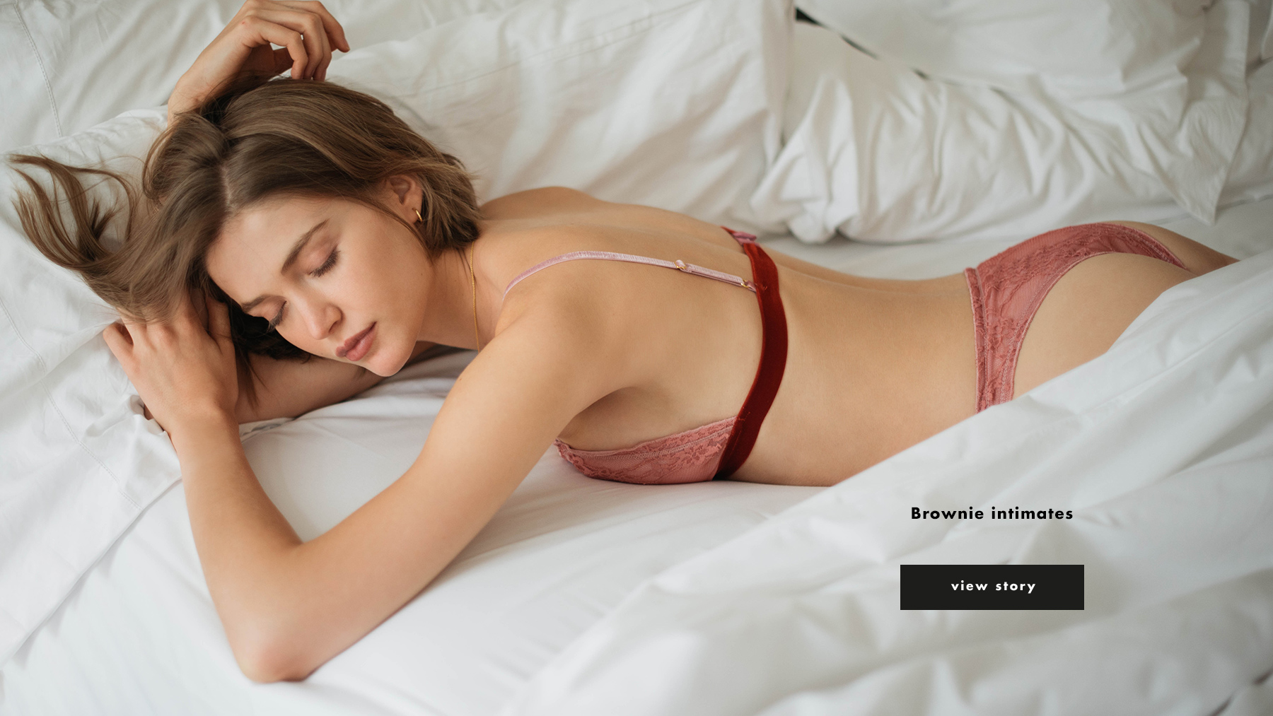 Campaign Brownie intimates